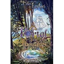 A Portal for Your Thoughts: Volume 3 (Tales of Lentari) by Jeffrey M. Poole (2015-04-02)