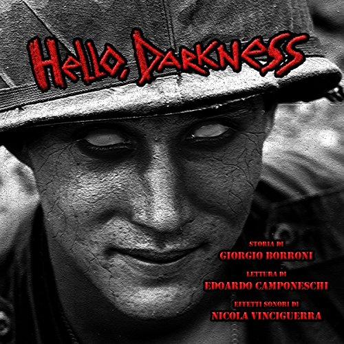 Hello, Darkness  Audiolibri