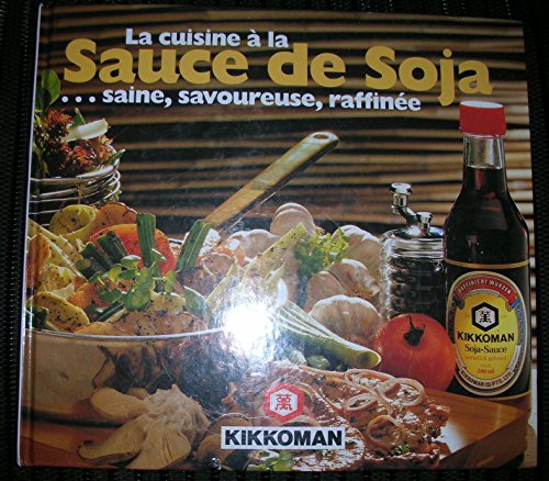 la-cuisine-a-la-sauce-de-sojasaine-savoureuse-raffinee