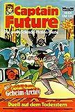 CAPTAIN FUTURE - Die große Science-Fiction-Serie Comic # 64: Duell auf dem Todesstern