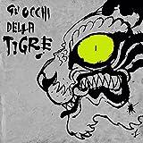 Gli occhi della tigre [Explicit]