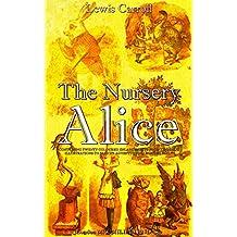 The Nursery Alice (Illustrations) (English Edition)