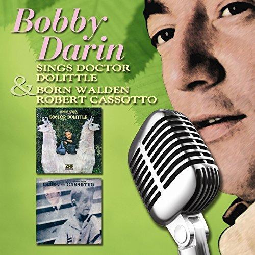 Sings Doctor Doolittle & Born Walden Robert Cassotto
