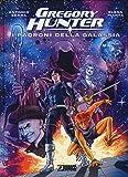 I padroni della galassia. Gregory Hunter - Sergio Bonelli - amazon.it