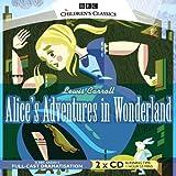Alice's Adventures In Wonderland (BBC Children's...