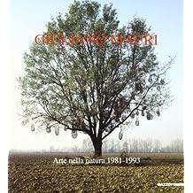 Giuliano Mauri. Arte nella natura (1981-1993). Catalogo della mostra (Lodi, 1994)