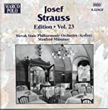 Strauss, Josef: Edition - Vol. 23