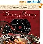 Pasta e Opera: Klassische italienisch...