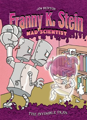 Invisible Fran: #3 (Franny K. Stein, Mad Scientist (Hardcover))