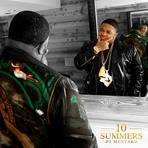 10 Summers [Clean]