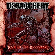 Rage of the Bloodbeast [Explicit]