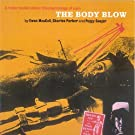 The Body Blow by SEEGER & PARKER MACCOLL (1999-07-13)