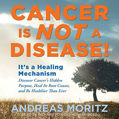Cancer Is Not a Disease!  Audiolibri