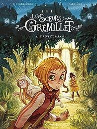 Les soeurs Grémillet - Tome 1 - Le rêve de Sarah par Di Gregorio