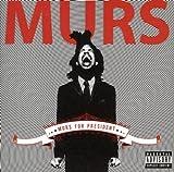 Songtexte von Murs - Murs for President