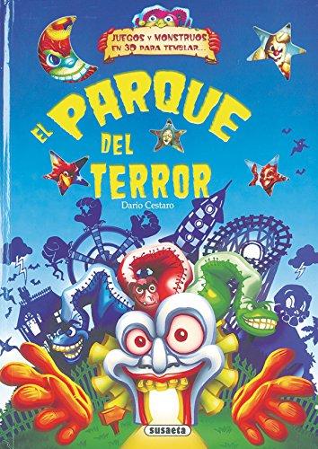 El parque del terror (Desplegables Terroríficos) por Susaeta Ediciones S A