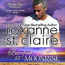 Barefoot at Moonrise: Barefoot Bay Timeless, Book 2