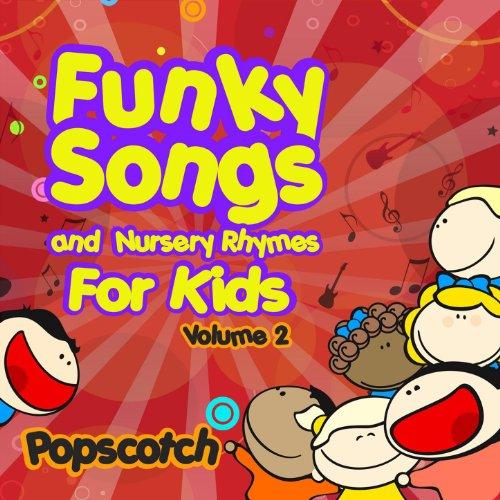 Funky Songs And Nursery Rhymes...
