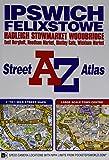 Ipswich & Felixstowe Street Atlas