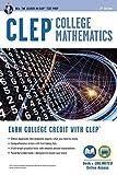 CLEP? College Mathematics Book + Online (CLEP Test Preparation) by Stu Schwartz (2016-03-08)