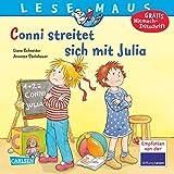 LESEMAUS 84: Conni streitet sich mit Julia - Liane Schneider