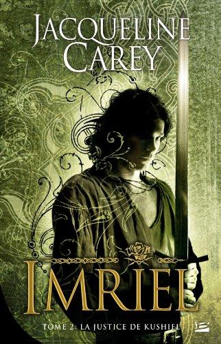 Imriel, Tome 2 : La justice de Kushiel par Jacqueline Carey