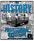 The History of Professional Wrestling: Jim Crockett Promotions & the NWA World Title 1983-1988 (English Edition)