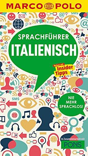MARCO POLO Sprachführer Italienisch: Nie mehr sprachlos! Die wichtigsten Wörter für deinen Italien-Urlaub
