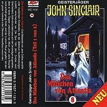 Geisterjäger John Sinclair - Folge 8: Das Mädchen von Atlantis [Musikkassette]