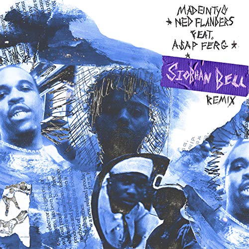 Ned Flanders (feat. A$AP Ferg) [Siobhan Bell Remix] [Explicit]