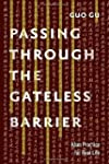 Passing Through the Gateless Barrier:...