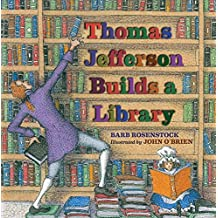 [(Thomas Jefferson Builds a Library)] [By (author) Barb Rosenstock ] published on (September, 2013)