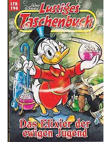 Walt Disney: LTB Lustiges Taschenbuch Band 194: Das Elexier der ewigen Jugend - Donald Duck und Micky Maus Comics für deine Sammlung