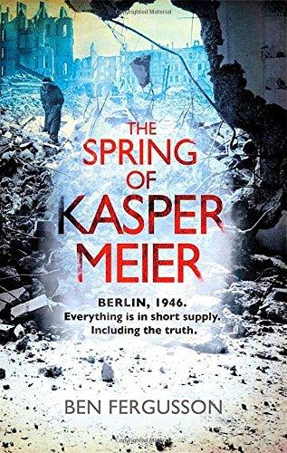 The Spring of Kasper Meier by Ben Fergusson (6-Jan-2015) Paperback