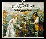 Franz Lachner : Catharina Cornaro, opéra. Kaiser, Kirch, Peter, Pauly, Tschelebiew, Weikert.