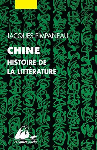 Chine, histoire de la littérature (Picquier poche) par Jacques PIMPANEAU