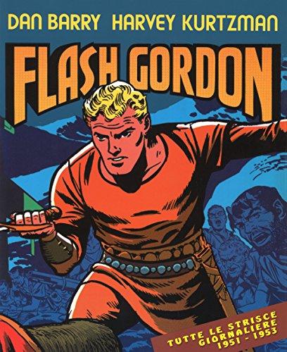 Avventure nello spazio. Tutte le strisce giornaliere 1951-1953. Flash Gordon