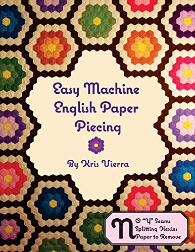 Easy Machine English Paper Piecing -