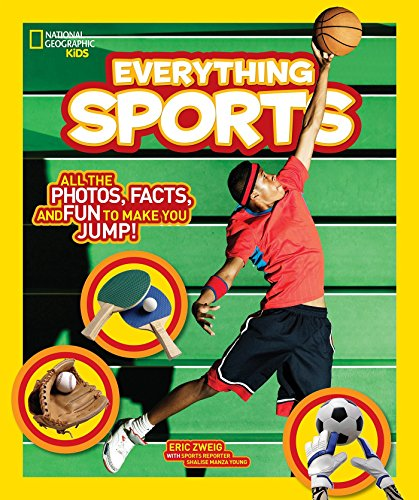 Everything Sports: All the Photos, Facts, and Fun to Make You Jump! (Everything ) por Eric Zweig