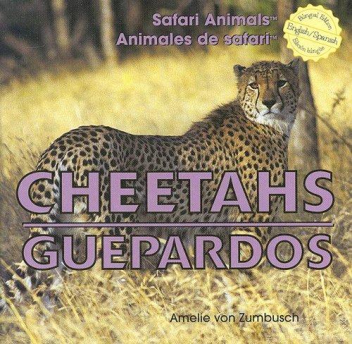 Cheetahs/Guepardos (Safari Animals / Animales De Safari) por Amelie Von Zumbusch