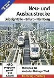 Neu- und Ausbaustrecke Leipzig/Halle - Erfurt - Nürnberg [Alemania] [DVD]