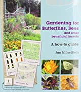 Gardening for Butterflies, Bees and Other Beneficial Insects