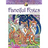 Creative Haven Fanciful Foxes Coloring Book (Creative Haven Adult Coloring)