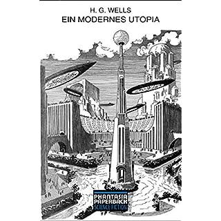 Ein modernes Utopia