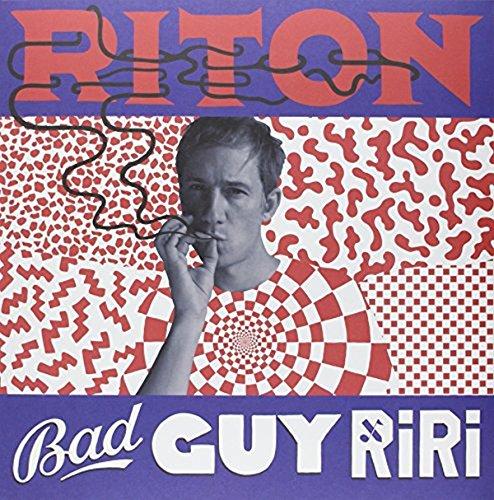 Bad Guy Ri Ri [Vinyl Maxi-Single]
