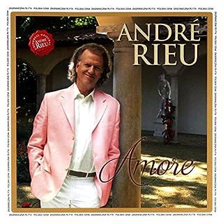 AndrĂŠ Rieu: Amore [CD]