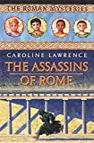 The Roman Mysteries: The Assassins of Rome: Book 4
