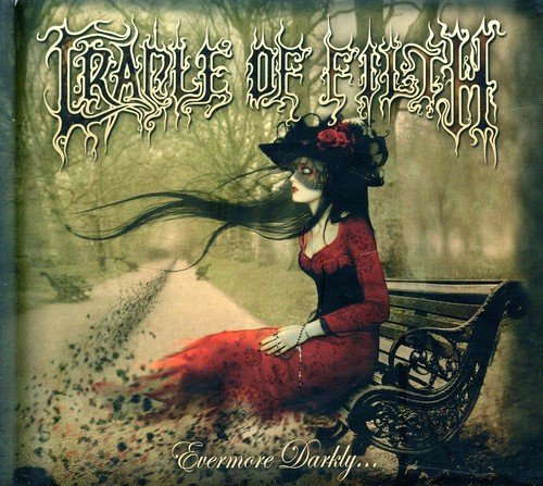 Cradle of Filth: Evermore Darkly (Audio CD)