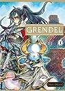 Grendel, tome 1 par Oikawa