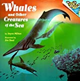 Whales and Other Creatures of the Sea (Pictureback(R)) by Joyce Milton (1993-03-31)
